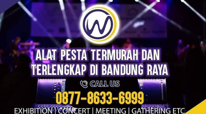 Kontraktor Acara Dan Sewa Alat Pesta Di Bandung